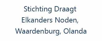Stichting Draagt Elkanders Noden, Waardenburg, Olanda